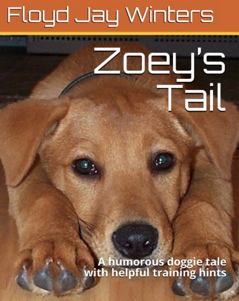 Zoey's Tail with Dog Training Hints, Cover Full